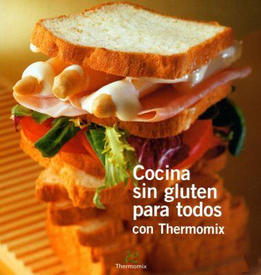Cocina sin gluten para todos con Thermomix