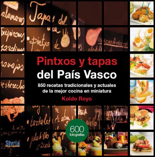 Pintxos y tapas del País Vasco