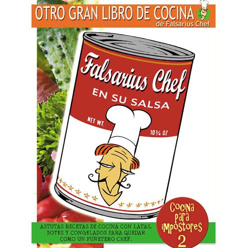 cocina para impostores 2 falsarius chef en su salsa