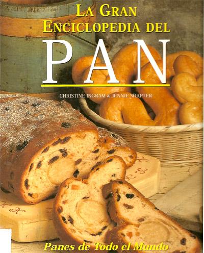 Gran Enciclopedia del Pan