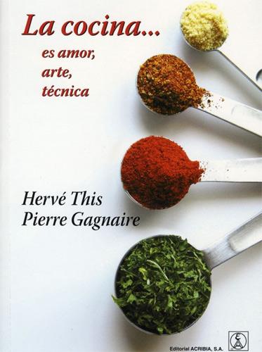 Pierre Gagnaire y Hervé This