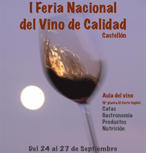I Feria Nacional del Vino de Calidad en Castellón