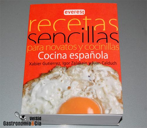 Recetas Sencillas Para Novatos Y Cocinillas Cocina Española