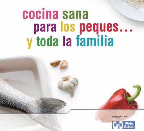 Cocina sana para los peques y toda la familia - Cocina y cia ...