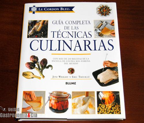Gu a completa de las t cnicas culinarias gastronom a c a for Tecnicas gastronomicas pdf
