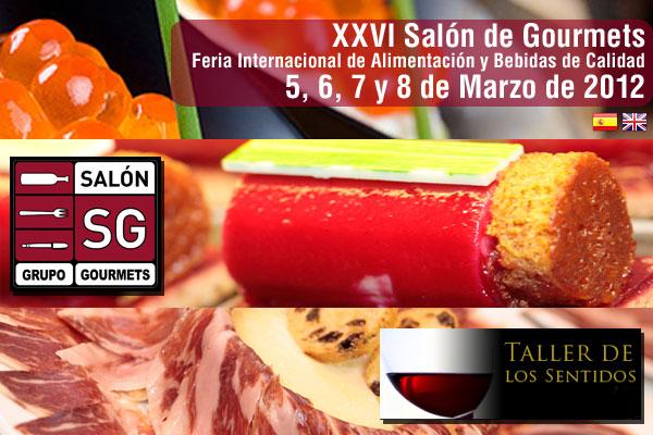 Salón Gourmets 2012