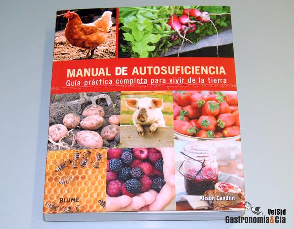 Guía práctica completa para vivir de la tierra