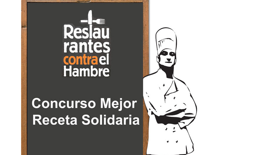 """Concurso """"Mejores Recetas Solidarias"""". Restaurantes Contra el Hambre"""