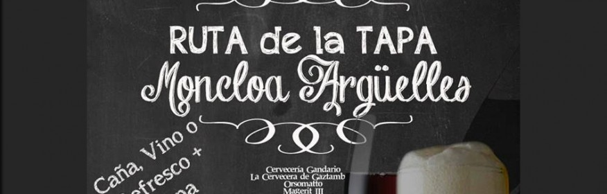 Ruta de la Tapa de Moncloa-Argüelles 2015