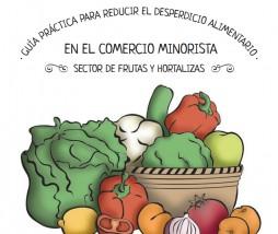 Guía para reducir el desperdicio alimentario para minoristas del sector de frutas y hortalizas
