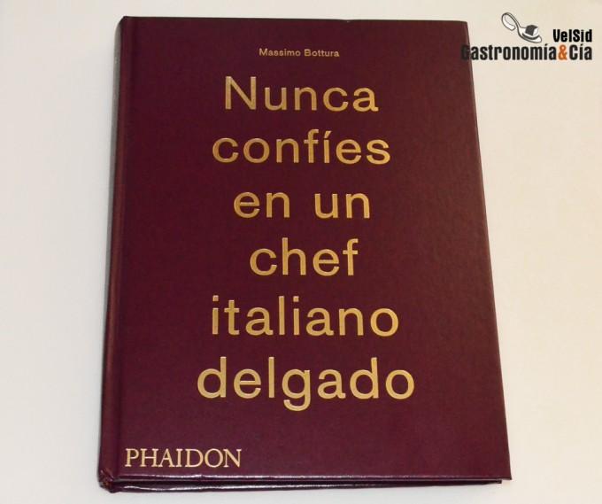 Libro de Massimo Bottura. Osteria Francescana