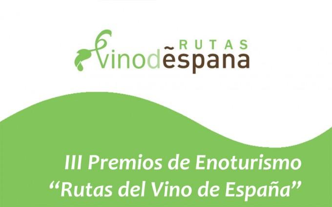 III Premios de Enoturismo 'Rutas del Vino de España'
