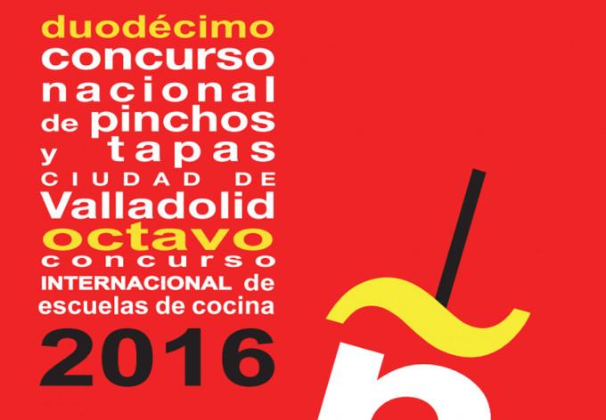 Concurso Nacional de Pinchos y Tapas Ciudad de Valladolid 2016. Convocatoria