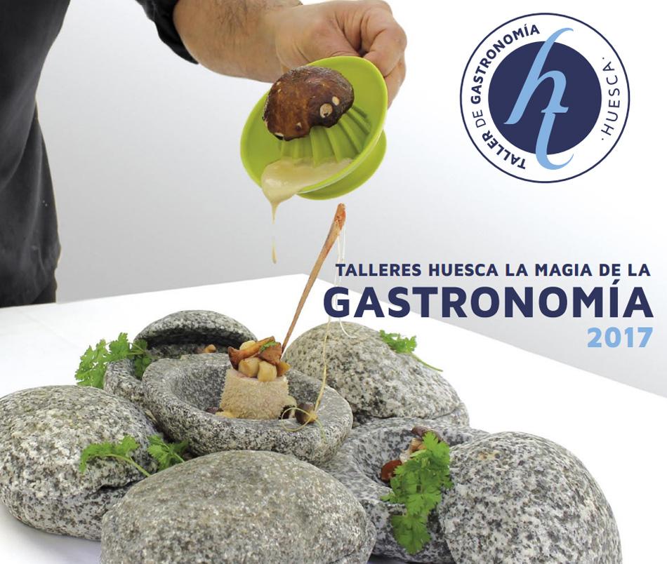 Talleres Huesca, la Magia de la Gastronomía 2017. Programa