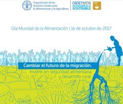 Cambiar el futuro de la migración. Invertir en seguridad alimentaria y desarrollo rural