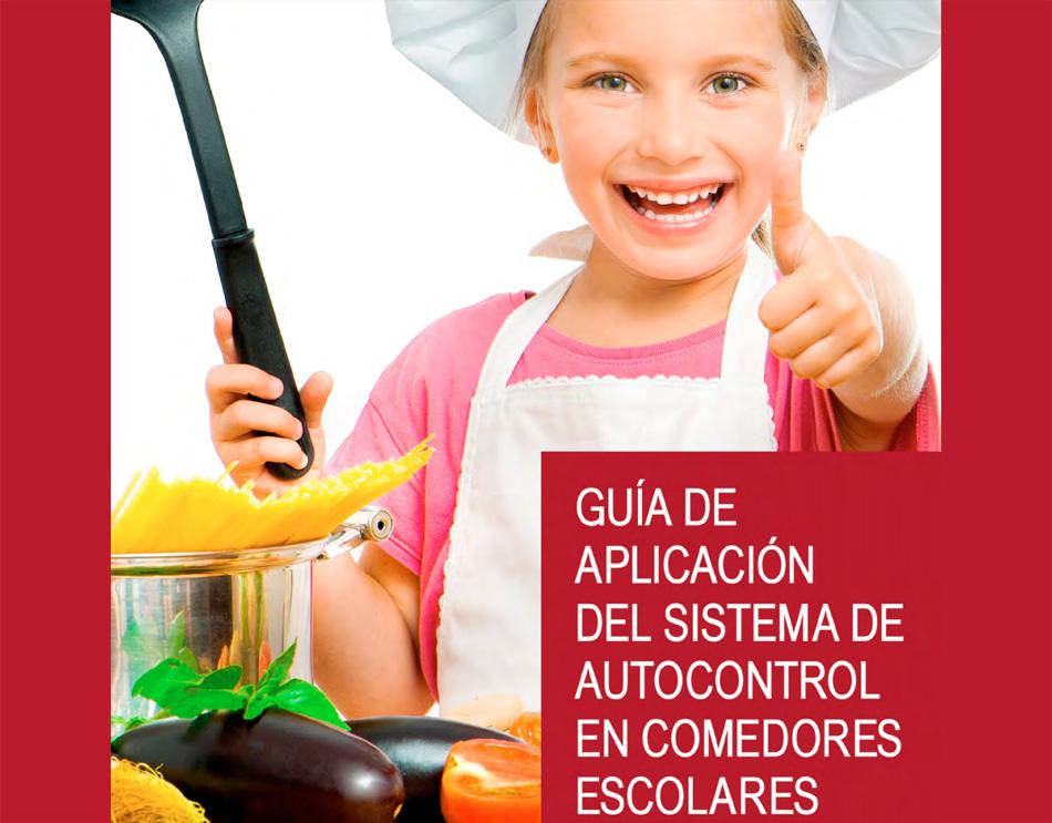 Gu a de aplicaci n del sistema de autocontrol en comedores - Empresas de comedores escolares valencia ...