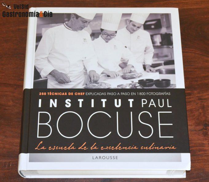 Institut paul bocuse la escuela de la excelencia culinaria gastronom a c a - Libro escuela de cocina ...