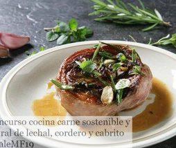 Concurso Cocina Carne Sostenible y Natural de lechal, cordero y cabrito 2019. Convocatoria