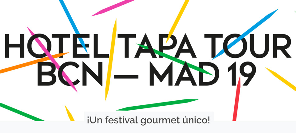 Hotel Tapa Tour Primavera 2019, festival de tapas gourmet en Barcelona y Madrid