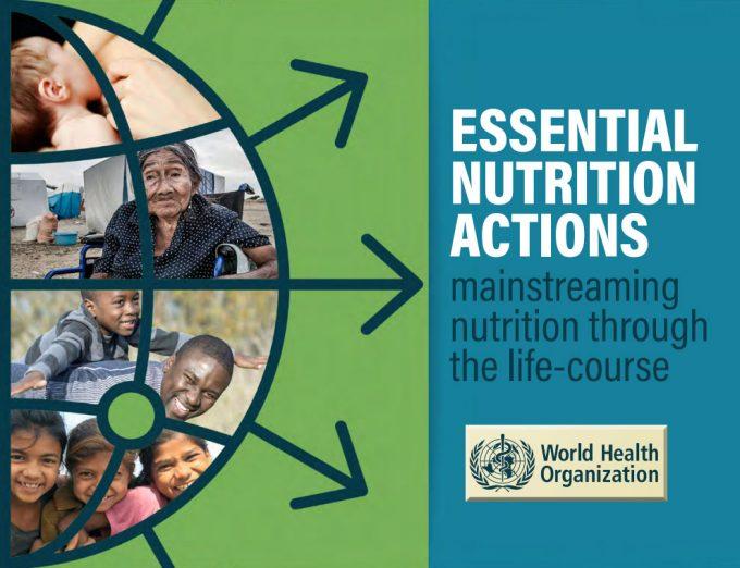 Acciones de nutrición esenciales: integración de la nutrición a lo largo del curso de la vida